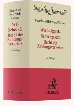 Abbildung von Baumbach / Hefermehl | Wechselgesetz, Scheckgesetz, Recht des Zahlungsverkehrs: WG, ScheckG, Recht des Zahlungsverkehrs | 24. Auflage | 2020 | Band 26 | beck-shop.de
