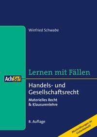 Handels- und Gesellschaftsrecht | Schwabe | 8., überarbeitete Auflage, 2018 | Buch (Cover)