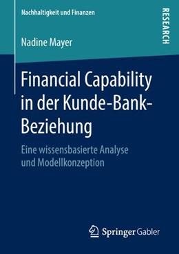 Abbildung von Mayer | Financial Capability in der Kunde-Bank-Beziehung | 2018 | Eine wissensbasierte Analyse u...