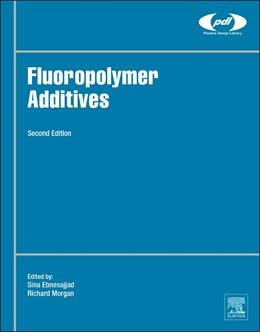 Abbildung von Ebnesajjad / Morgan   Fluoropolymer Additives   2019