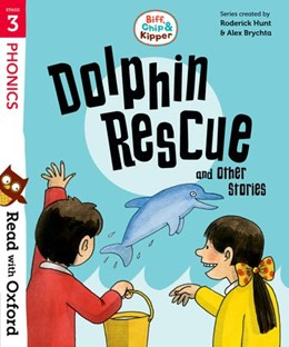 Abbildung von Hunt / Rider | Read with Oxford: Stage 3: Biff, Chip and Kipper: Dolphin Rescue and Other Stories | 1. Auflage | 2018 | beck-shop.de