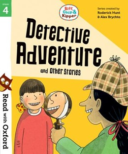 Abbildung von Hunt | Read with Oxford: Stage 4: Biff, Chip and Kipper: Detective Adventure and Other Stories | 1. Auflage | 2018 | beck-shop.de