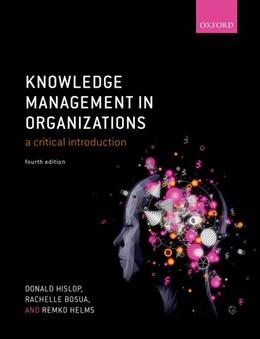 Abbildung von Hislop / Bosua | Knowledge Management in Organizations | 4. Auflage | 2018 | beck-shop.de