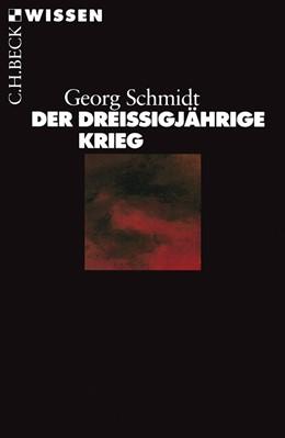 Abbildung von Schmidt | Der Dreißigjährige Krieg | 9. Auflage | 2018 | 2005 | beck-shop.de