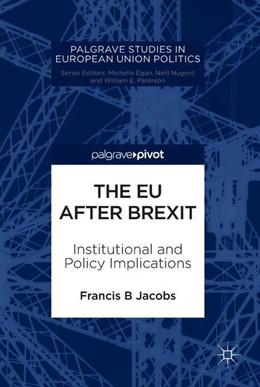 Abbildung von Jacobs | The EU after Brexit | 1. Auflage | 2018 | beck-shop.de