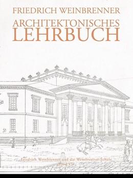 Abbildung von Weinbrenner / Böker | Architektonisches Lehrbuch | 1. Auflage | 2015 | beck-shop.de