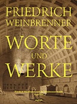 Abbildung von Weinbrenner / Böker | Worte und Werke | 2016