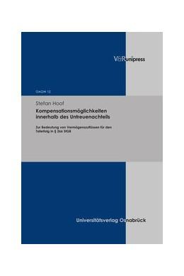 Abbildung von Hoof | Kompensationsmöglichkeiten innerhalb des Untreuenachteils | Aufl | 2018 | Zur Bedeutung von Vermögenszuf...