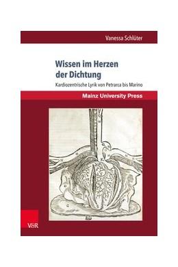 Abbildung von Schlüter | Wissen im Herzen der Dichtung | 2018 | Kardiozentrische Lyrik von Pet...