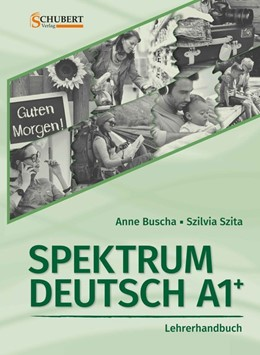Abbildung von Spektrum Deutsch A1+: Lehrerhandbuch | 1. Auflage | 2018 | beck-shop.de