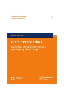 Abbildung von Shadi | Islamic Peace Ethics | 2018 | Legitimate and Illegitimate Vi...
