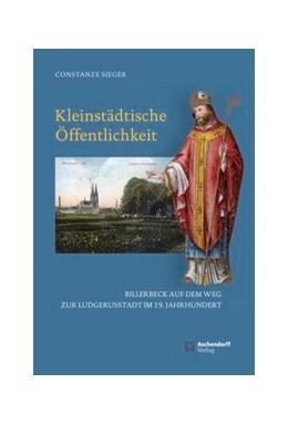 Abbildung von Sieger | Kleinstädtische Öffentlichkeit | 1. Auflage | 2018 | beck-shop.de