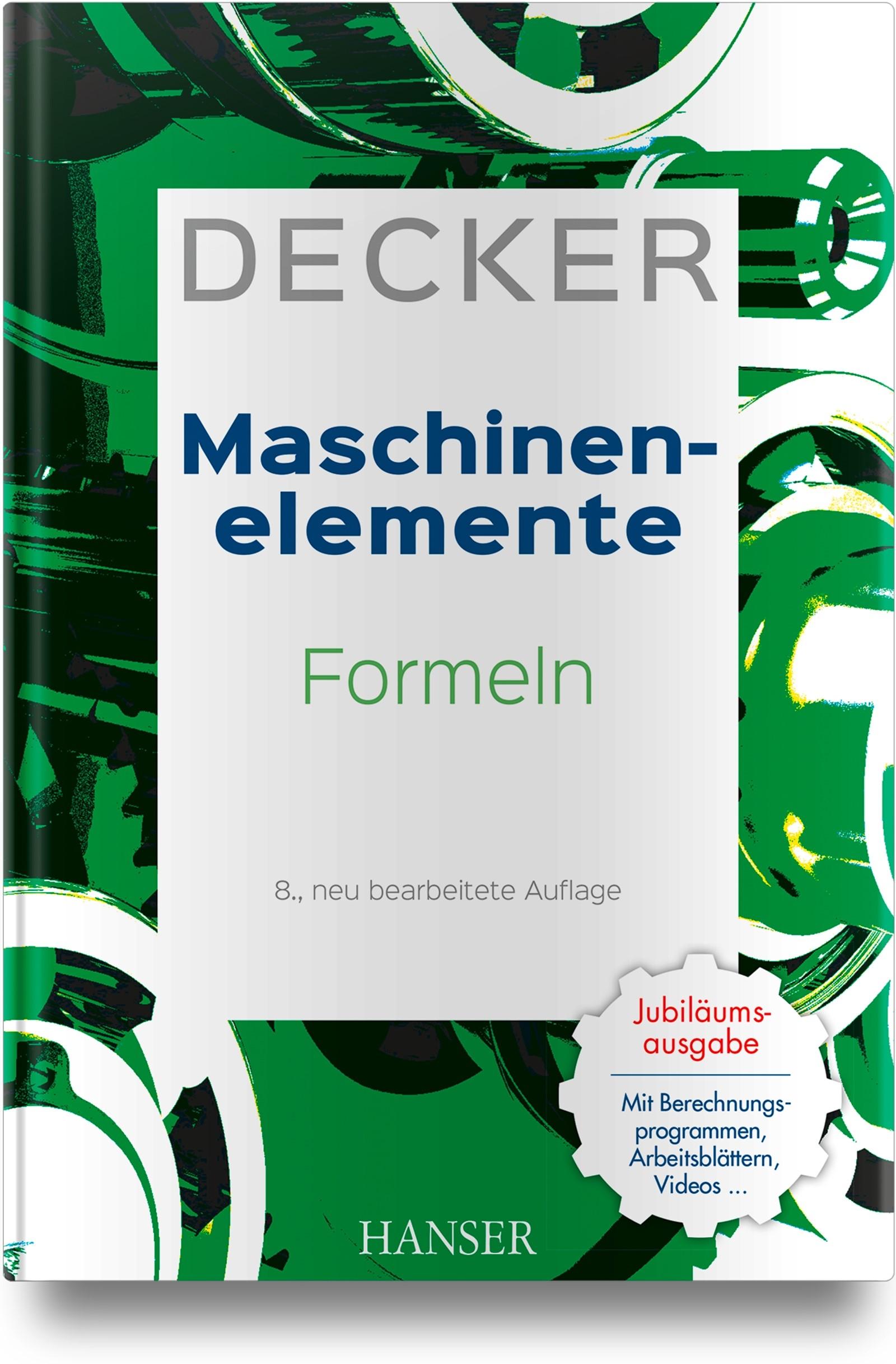Decker Maschinenelemente - Formeln | Kabus | 8., neu bearbeitete Auflage, 2018 | Buch (Cover)