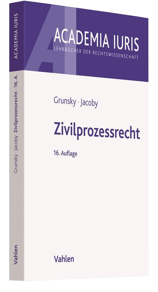 Zivilprozessrecht | Grunsky / Jacoby | 16., überarbeitete Auflage, 2018 | Buch (Cover)