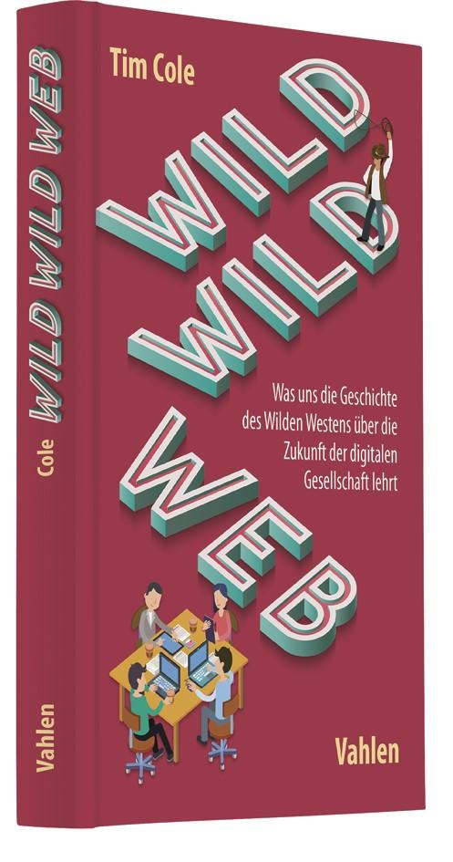 Wild Wild Web | Cole, 2018 | Buch (Cover)