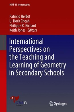 Abbildung von Herbst / Cheah / Richard / Jones | International Perspectives on the Teaching and Learning of Geometryin Secondary Schools | 2018