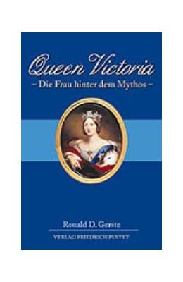 Abbildung von Gerste   Queen Victoria   2000   Die Frau hinter dem Mythos