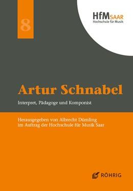 Abbildung von Dümling   Artur Schnabel   2018   Interpret, Pädagoge und Kompon...