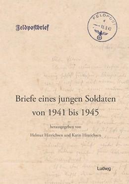 Abbildung von Hinrichsen | Briefe eines jungen Soldaten von 1941 bis 1945 | 2018