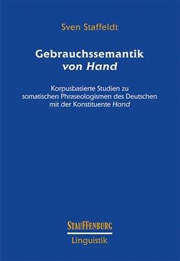 Abbildung von Staffeldt | Gebrauchssemantik von Hand | 1. Auflage | 2018 | beck-shop.de
