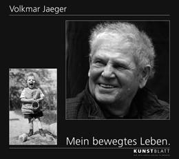 Abbildung von Jaeger | MEIN BEWEGTES LEBEN | 1. Auflage | 2018 | beck-shop.de