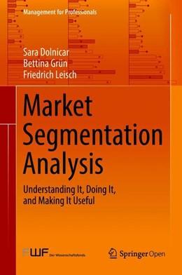 Abbildung von Dolnicar / Grün / Leisch   Market Segmentation Analysis   2018   Understanding It, Doing It, an...