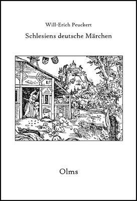 Abbildung von Peuckert   Schlesiens deutsche Märchen   1., Aufl. (Nachdr. d. Ausg. Breslau 1932)   2007