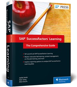 Abbildung von Yang / Smith / Churin | SAP SuccessFactors Learning | 2018 | The Comprehensive Guide