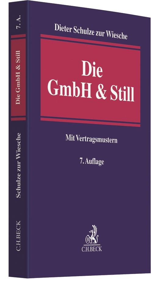 Die GmbH & Still | Schulze zur Wiesche | 7., neu bearbeitete Auflage, 2018 | Buch (Cover)