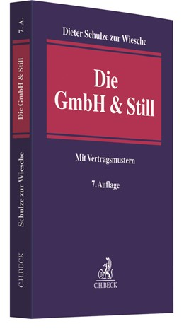 Abbildung von Schulze zur Wiesche | Die GmbH & Still | 7., neu bearbeitete Auflage | 2019 | Eine alternative Gesellschafts...