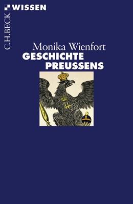 Abbildung von Wienfort, Monika | Geschichte Preußens | 2. Auflage | 2015 | 2456 | beck-shop.de