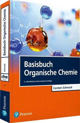 Abbildung von Schmuck   Basisbuch Organische Chemie   2., aktualisierte und erweiterte Auflage   2018
