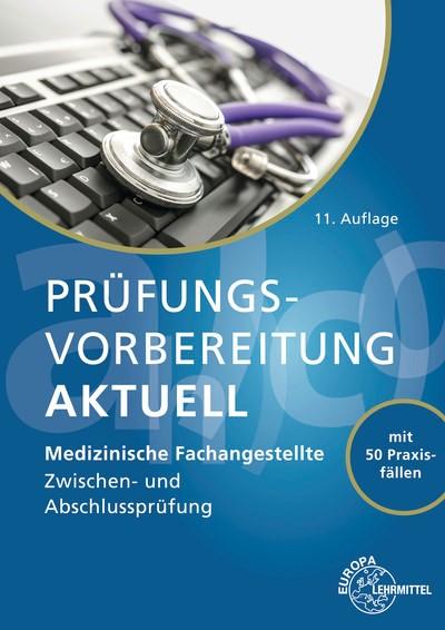Abbildung von Aden / Cremerius / Eitzenberger-Wollring | Prüfungsvorbereitung aktuell - Medizinische Fachangestellte | 11. Auflage | 2018