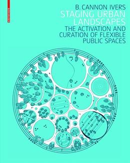 Abbildung von Ivers   Staging Urban Landscapes   1. Auflage   2018   beck-shop.de