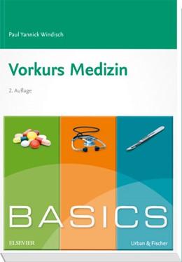 Abbildung von Windisch   BASICS Vorkurs Medizin   2. Auflage   2018