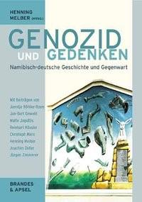 Abbildung von Melber | Genozid und Gedenken | 1. Auflage | 2005