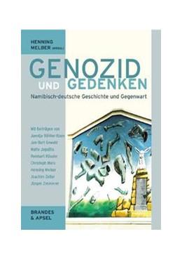 Abbildung von Melber | Genozid und Gedenken | 1. Auflage | 2005 | Namibisch-deutsche Geschichte ...