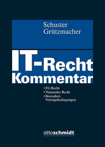 IT-Recht | Schuster / Grützmacher (Hrsg.), 2019 | Buch (Cover)