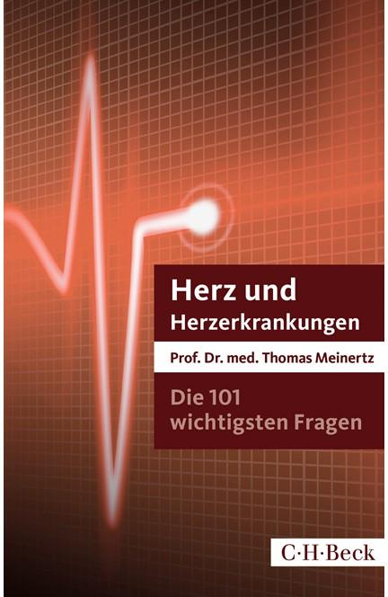 Cover: Thomas Meinertz, Die 101 wichtigsten Fragen und Antworten - Herz und Herzerkrankungen