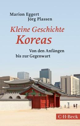 Abbildung von Eggert / Plassen | Kleine Geschichte Koreas | 2. Auflage | 2018 | 1666