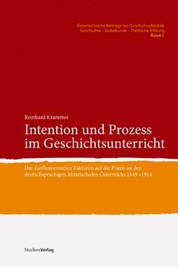Abbildung von Krammer | Intention und Prozess im Geschichtsunterricht | 2008 | Der Einfluss externer Faktoren... | 1