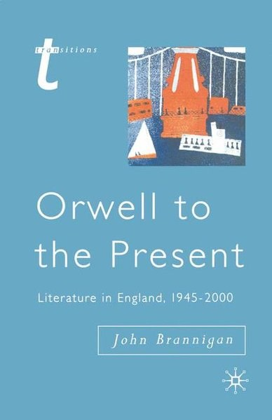 Orwell to the Present | Brannigan | 2002, 2002 | Buch (Cover)