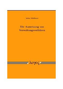 Abbildung von Mühlbauer | Die Aussetzung von Verwaltungsverfahren | 2003