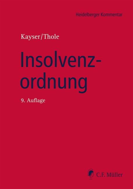 Insolvenzordnung | Kayser / Thole (Hrsg.) | 9., neu bearbeitete Auflage, 2018 | Buch (Cover)