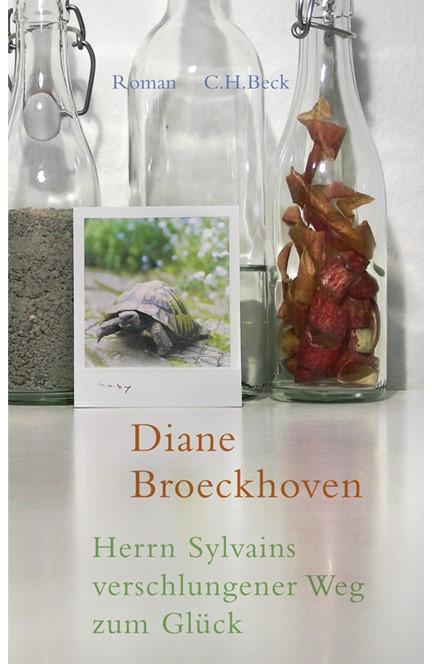 Cover: Diane Broeckhoven, Herrn Sylvains verschlungener Weg zum Glück