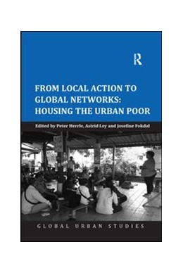 Abbildung von Herrle / Ley | From Local Action to Global Networks: Housing the Urban Poor | 1. Auflage | 2018 | beck-shop.de