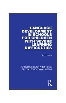 Abbildung von Harris   Language Development in Schools for Children with Severe Learning Difficulties   1. Auflage   2018   31   beck-shop.de