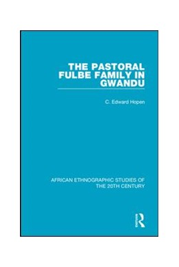 Abbildung von Hopen | The Pastoral Fulbe Family in Gwandu | 2018