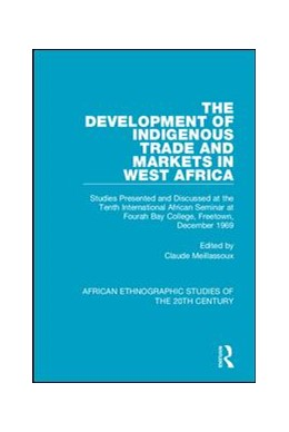Abbildung von Meillassoux | The Development of Indigenous Trade and Markets in West Africa | 2018 | Studies Presented and Discusse...