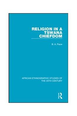 Abbildung von Pauw | Religion in a Tswana Chiefdom | 1. Auflage | 2018 | beck-shop.de